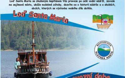 Provoz výletní lodi Santa Maria na Slezské Hartě zahájí poslední víkend v dubnu