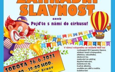 SVČ Krnov: Zahradní slavnost aneb Pojďte s námi do cirkusu!